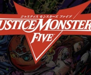 Justice Monsters Five maintenance