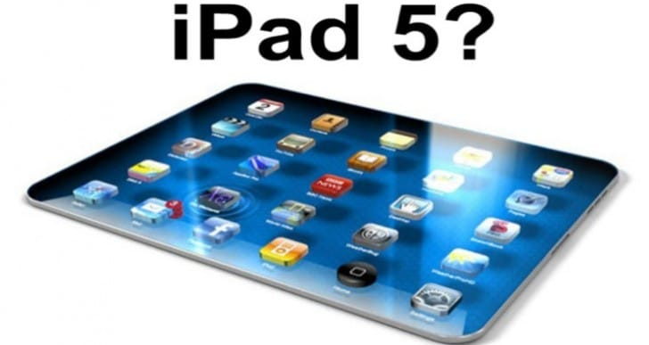 New iPad: 5 features the fifth-generation should release with