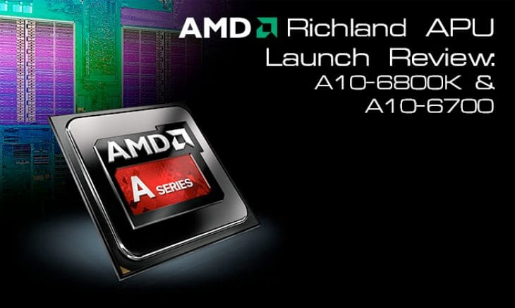 AMD Richland A10-6800K processor analysis
