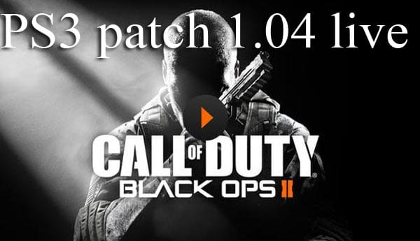 Black Ops 2 PS3 patch 1.04 live, details so far