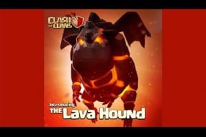 Clash of Clans release notes for Lava Hound update
