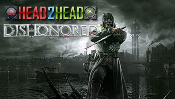 Dishonored PS3 vs. Xbox 360 visual review