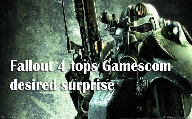 Fallout 4 tops Gamescom desired surprise