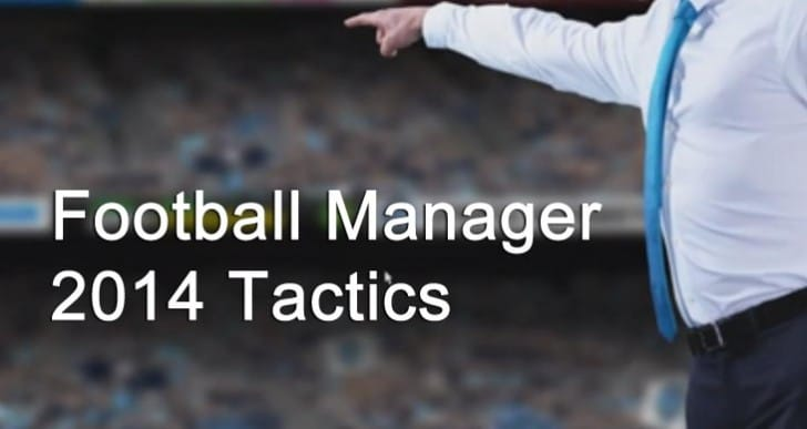 Football Manager 2014 tactics plus Chelsea career