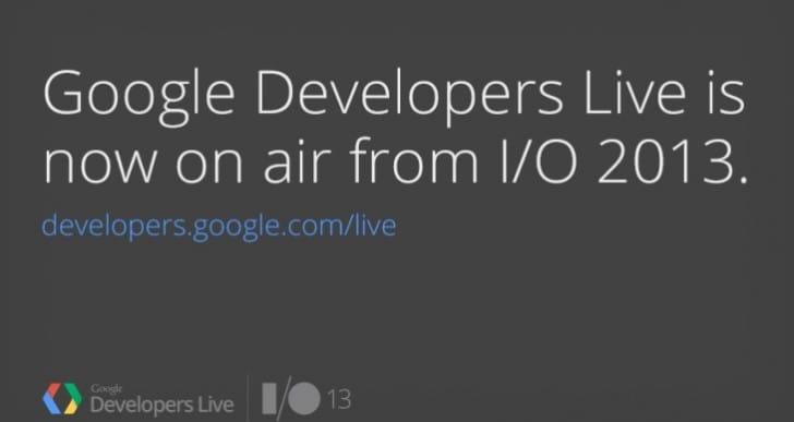 Google I/O 2013 keynote live stream video and blogs