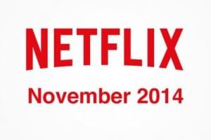 List of Netflix November 2014 streaming releases