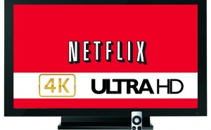 Netflix 4K content part of streaming strategy