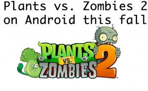 Plants vs. Zombies 2 on Android, APK caution