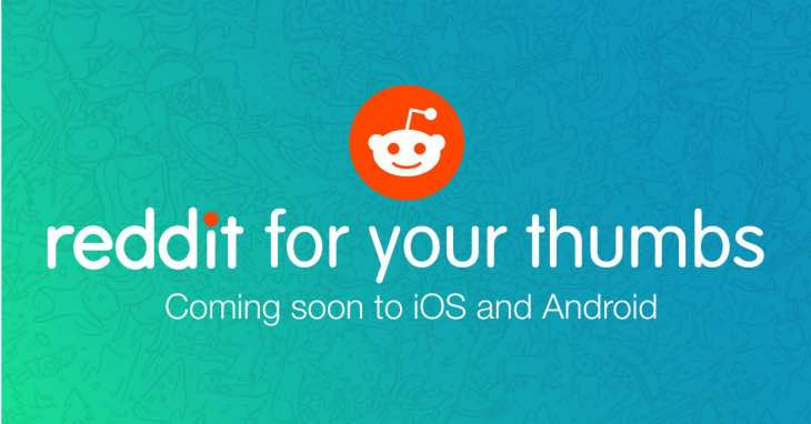 Reddit's official Android, iOS app release date