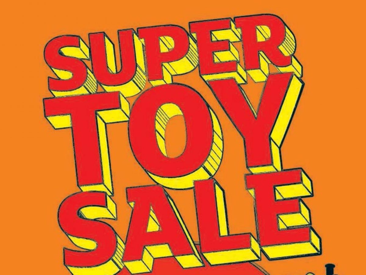 Sainsburys Super Toy Sale 2016 Starts Today In Store Not