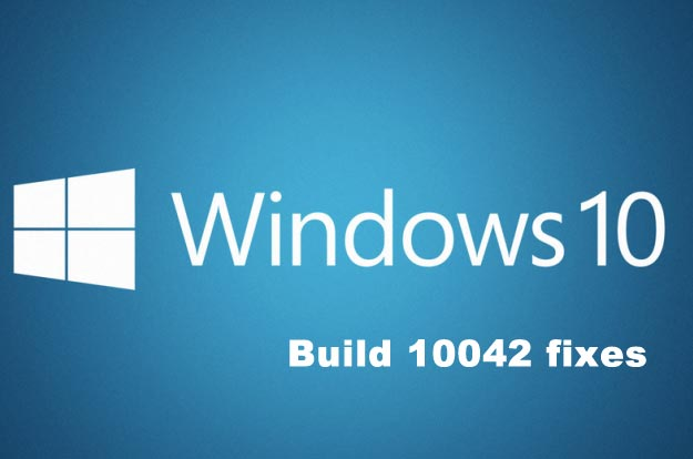 Windows 10 fixes for 10042 preview update