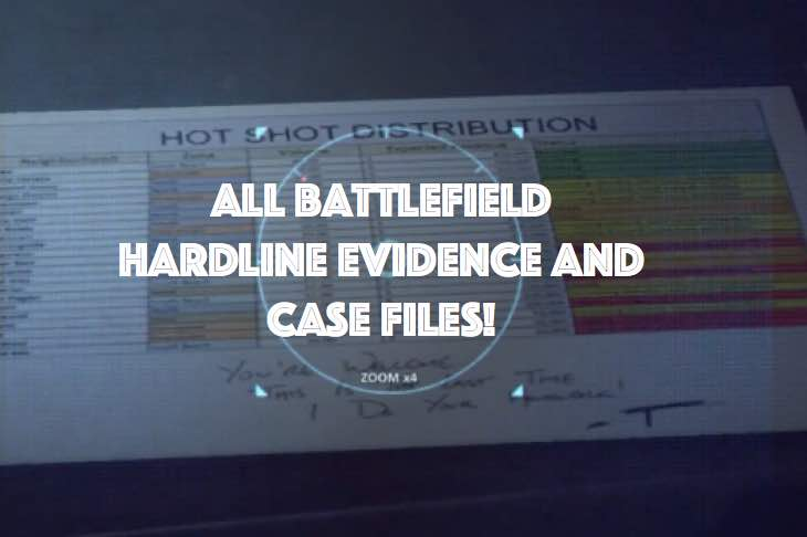 Battlefield Hardline Evidence with case file locations