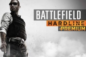 Battlefield Hardline Premium features list for DLC