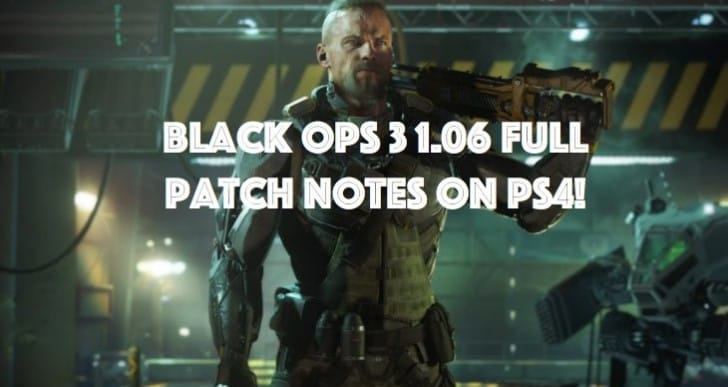 Black Ops 3 1.06 update notes link for PS4