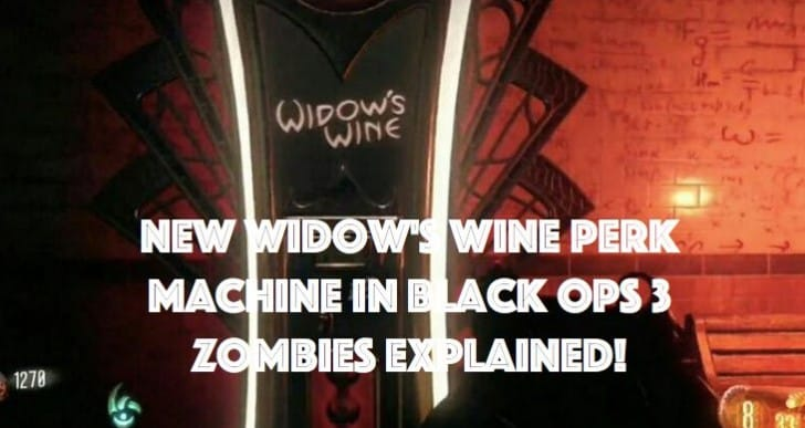 What new Widow's Wine perk does in Black Ops 3