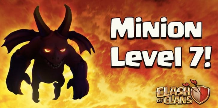 Clash of Clans Minion Level 7 gameplay update
