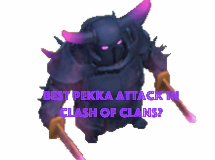 clash-of-clans-pekka-attack-strategy