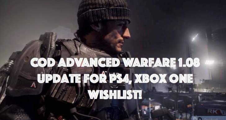 COD Advanced Warfare 1.08 update for PS4, Xbox One