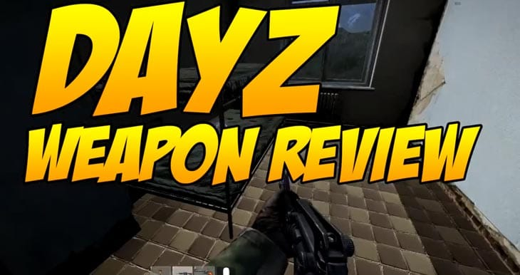 dayz-weapon-review