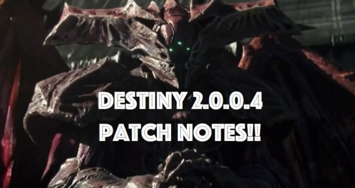 Destiny update 2.0.0.4 with surprise 9/24 patch notes