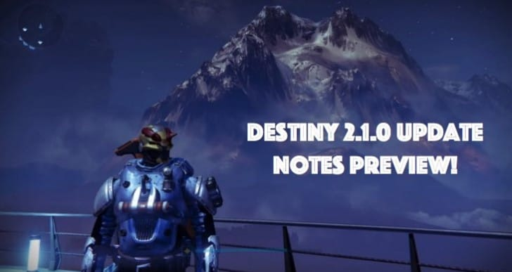 Destiny 2.1.0 release date preview with update notes