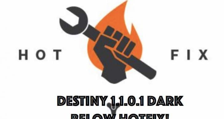 Destiny 1.1.0.1 update notes with Dark Below hotfix