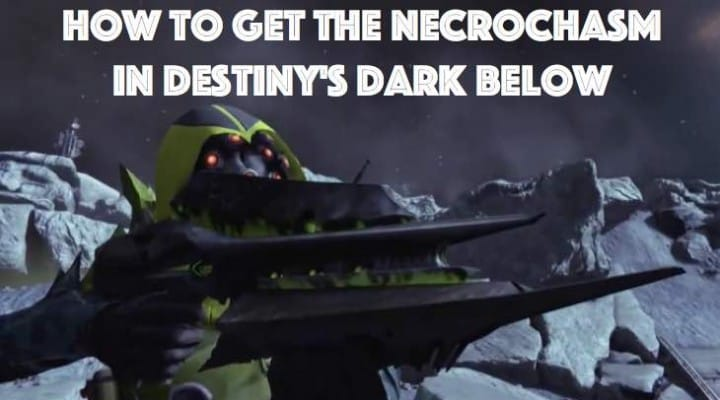 New Destiny drop in Husk of the Pit, Exotic Necrochasm