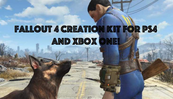 fallout-4-creation-kit-for-ps4-xbox-one