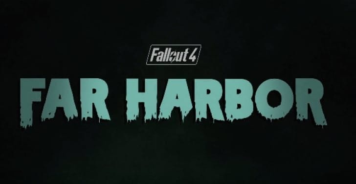 Fallout 4 Far Harbor DLC release date and trailer