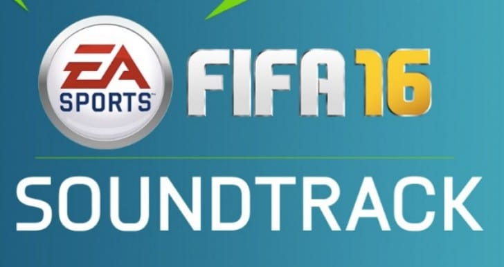 FIFA 16 Soundtrack list with free preview