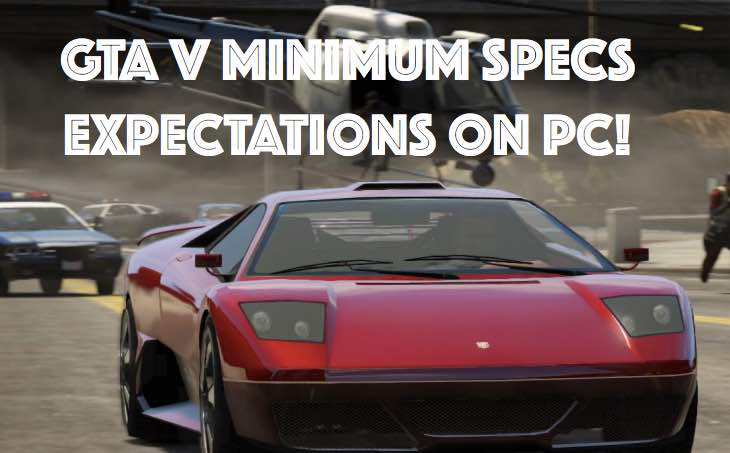 gta-v-minimum-specs