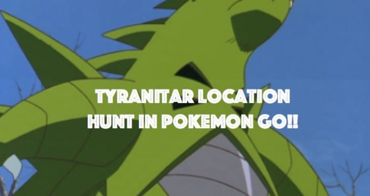 Pokemon Go Tyranitar location hunt with amazing stats