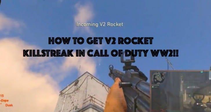 How to get Call of Duty WW2 V2 Rocket Nuke killstreak