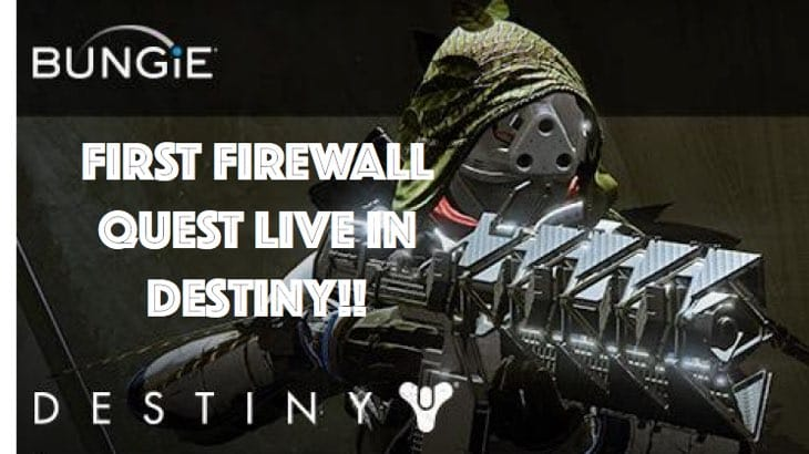 how-to-start-first-firewall-quest-destiny