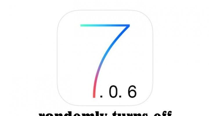 iOS 7.0.6 randomly turns off, hope in 7.1