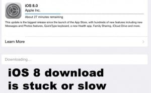 iOS 8 download stuck or slow