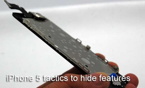 iPhone 5 tactics to hide features