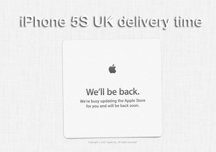 iPhone 5S UK delivery time to slip fast