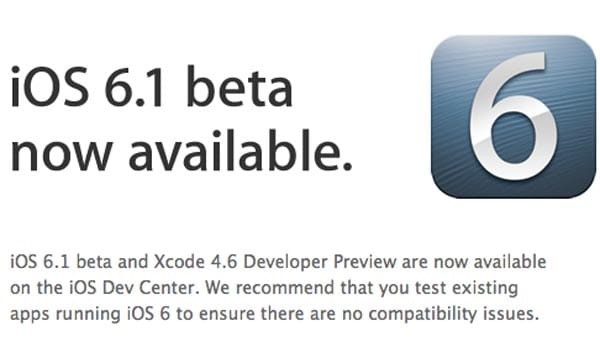 iOS 6.1 SDK beta sent to devs, release notes