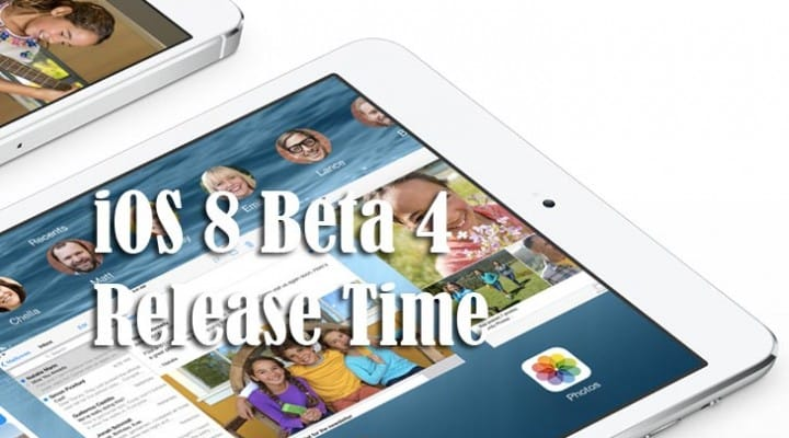 iOS 8 beta 4 release time envisioned