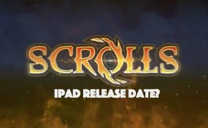 Scrolls iPad release date missing after Android launch