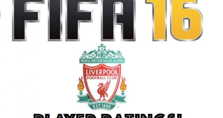 Liverpool FC FIFA 16 player ratings will shock fans