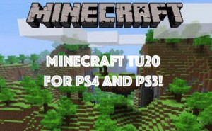 Minecraft TU20 with 1.13 PS4, PS3 patch notes