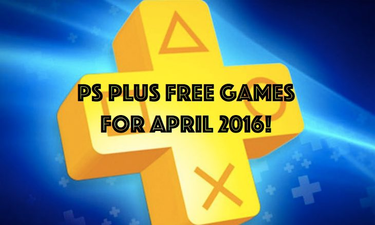ps-plus-april-2016