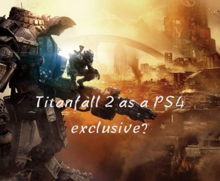 Titanfall 2 as a PS4 exclusive rumor