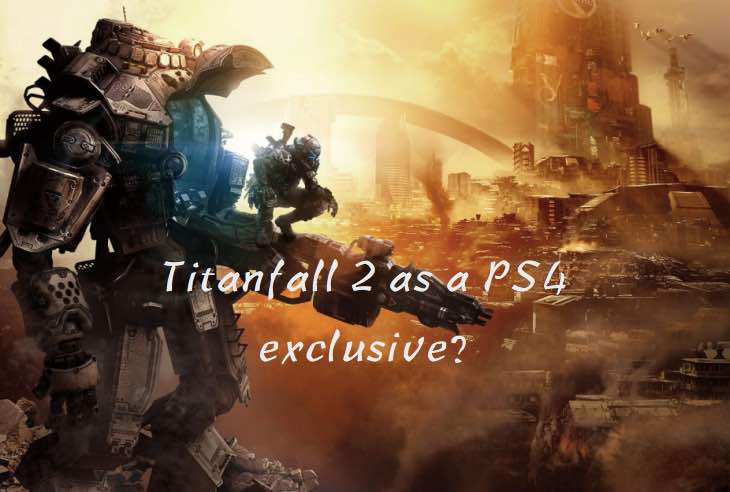 Titanfall 2 as a PS4 exclusive rumor – Product Reviews Net
