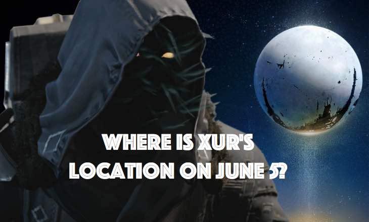 where-is-xur-june-5