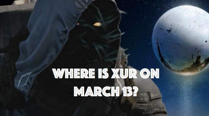 Seeking Xur on March 13 in Destiny