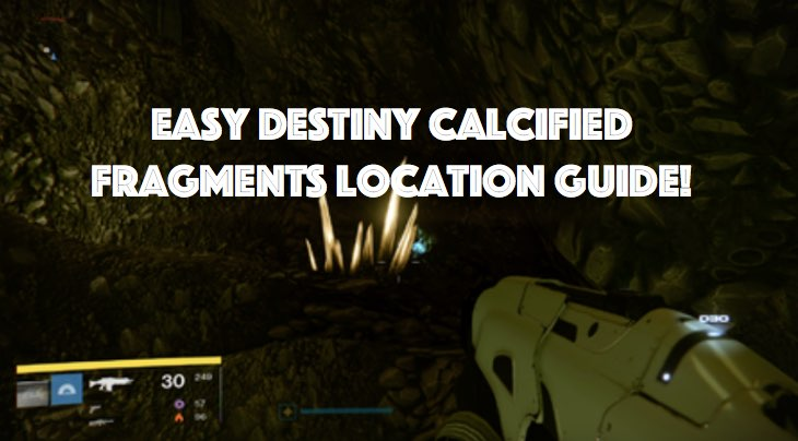 where-to-find-all-destiny-calcified-fragments