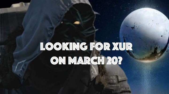 Destiny Xur location for March 20 after Red Death
